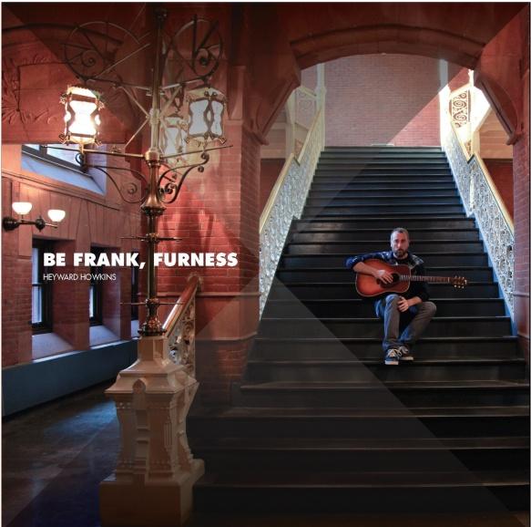 Be Frank, Furness by Heyward Howkins