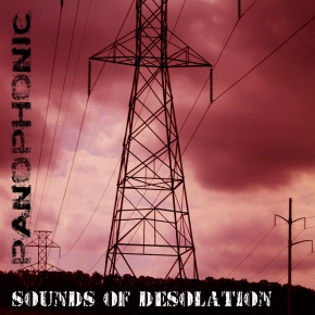 Sounds of Desolation by Panophonic