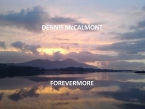 Dennis McCalmont embraces the tired heart withForevermore