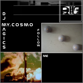 EP Review: Follow Me [EP]   by Dj Magics &MY.COSMO