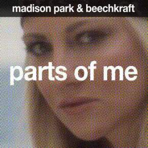 Parts of Me – Madison Park & Beechkraft OFFICIAL Video