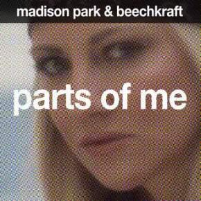Parts of Me – Madison Park & Beechkraft OFFICIALVideo
