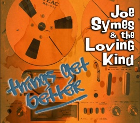 Joe Symes and the Loving Kind will have a New Single out soon!