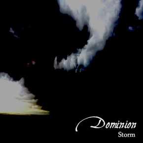 Storm EP by Dominion: A taster of what's tocome.