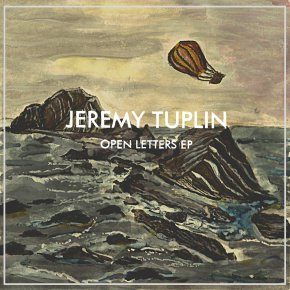 The Music Of The Outdoors:Open Letters by Jeremy Tuplin