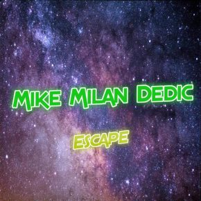 A trip to other worlds with Mike Milan Dedic